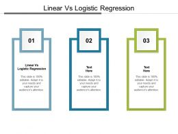 Linear Vs Logistic Regression Ppt Powerpoint Presentation Outline Graphics Example Cpb