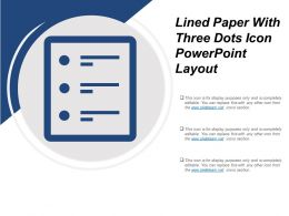 Lined Paper With Three Dots Icon Powerpoint Layout