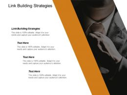 Link Building Strategies Ppt Powerpoint Presentation Pictures Graphic Tips Cpb