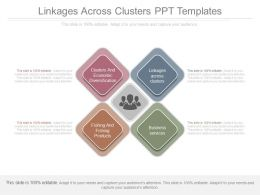 Linkages Across Clusters Ppt Templates