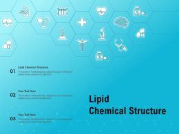 Lipid Chemical Structure Ppt Powerpoint Presentation Infographics Themes