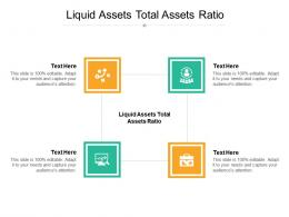 Liquid Assets Total Assets Ratio Ppt Powerpoint Presentation Styles Ideas Cpb