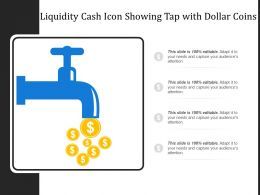 Liquidity Cash Icon Showing Tap With Dollar Coins