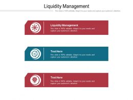 Liquidity Management Ppt Powerpoint Presentation Show Background Images Cpb