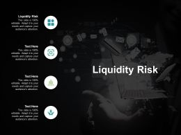 Liquidity Risk Ppt Powerpoint Presentation Styles Images Cpb