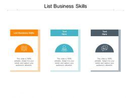 List Business Skills Ppt Powerpoint Presentation Slides Cpb
