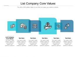 List Company Core Values Ppt Powerpoint Presentation Model Show Cpb