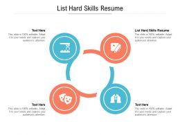 List Hard Skills Resume Ppt Powerpoint Presentation Infographics Examples Cpb