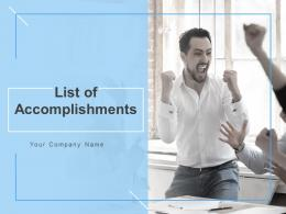 List Of Accomplishments Powerpoint Presentation Slides