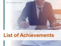 List Of Achievements Powerpoint Presentation Slides