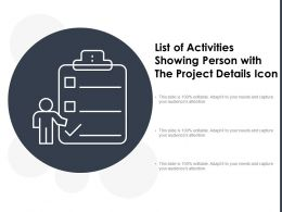 List Of Activities Showing Person With The Project Details Icon