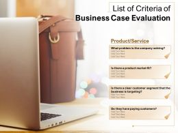 List Of Criteria Of Business Case Evaluation