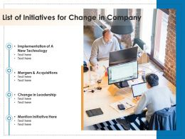 List Of Initiatives For Change In Company