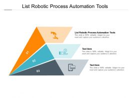 List Robotic Process Automation Tools Ppt Powerpoint Presentation Show Portfolio Cpb