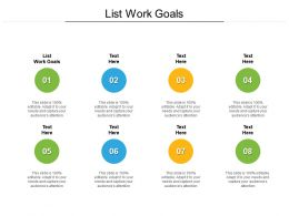 List Work Goals Ppt Powerpoint Presentation Icon Guide Cpb
