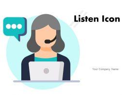 Listen Icon Customer Care Executive Complaint Conversation Communication