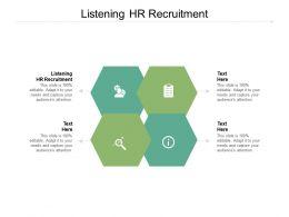 Listening Hr Recruitment Ppt Powerpoint Presentation Professional Inspiration Cpb