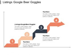 Listings Google Beer Goggles Ppt Powerpoint Presentation Portfolio Examples Cpb