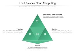 Load Balance Cloud Computing Ppt Powerpoint Presentation Infographics Icon Cpb