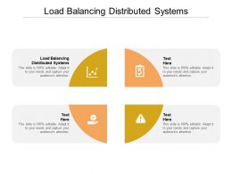 Load Balancing Distributed Systems Ppt Powerpoint Presentation Infographics Slides Cpb