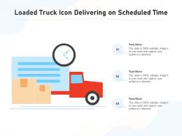 Loaded Truck Icon Delivering On Scheduled Time