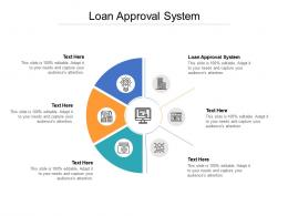 Loan Approval System Ppt Powerpoint Presentation Download Cpb