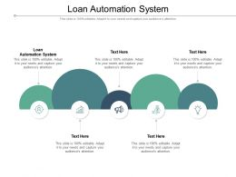 Loan Automation System Ppt Powerpoint Presentation Ideas Graphics Cpb