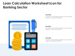 Loan Calculation Worksheet Icon For Banking Sector