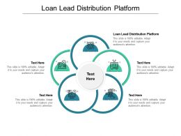 Loan Lead Distribution Platform Ppt Powerpoint Presentation Model Deck Cpb