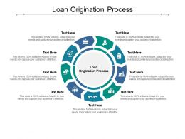 Loan Origination Process Ppt Powerpoint Presentation Icon Objects Cpb