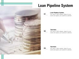 Loan Pipeline System Ppt Powerpoint Presentation Professional Mockup Cpb