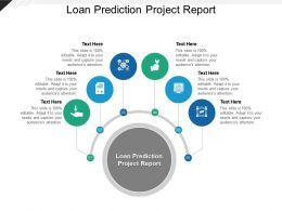 Loan Prediction Project Report Ppt Powerpoint Presentation Infographics Guidelines Cpb