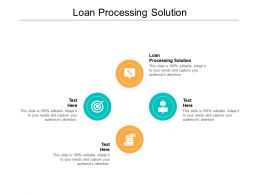 Loan Processing Solution Ppt Powerpoint Presentation Professional Background Designs Cpb