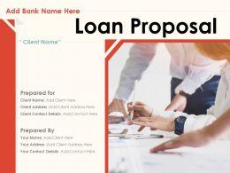 Loan Proposal Powerpoint Presentation Slides