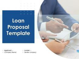 Loan Proposal Template Powerpoint Presentation Slides