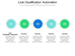 Loan Qualification Automation Ppt Powerpoint Presentation Visual Aids Infographics Cpb