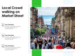 Local Crowd Walking On Market Street