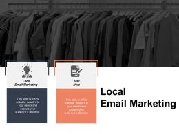 Local Email Marketing Ppt Powerpoint Presentation File Diagrams Cpb