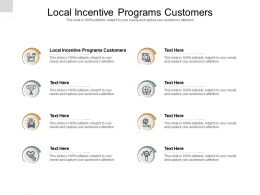 Local Incentive Programs Customers Ppt Powerpoint Presentation Slides Influencers Cpb