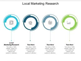Local Marketing Research Ppt Powerpoint Presentation Gallery Design Inspiration Cpb
