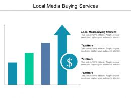 Local Media Buying Services Ppt Powerpoint Presentation Gallery Elements Cpb