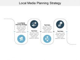 Local Media Planning Strategy Ppt Powerpoint Presentation Layouts Templates Cpb