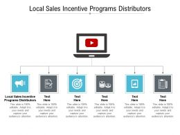 Local Sales Incentive Programs Distributors Ppt Powerpoint Presentation Show Demonstration Cpb