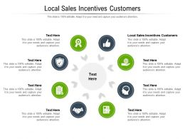 Local Sales Incentives Customers Ppt Powerpoint Presentation Pictures Template Cpb