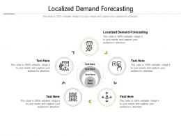 Localized Demand Forecasting Ppt Powerpoint Presentation Professional Topics Cpb