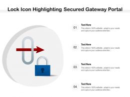Lock Icon Highlighting Secured Gateway Portal