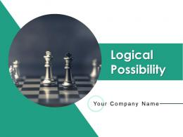 Logical Possibility Powerpoint Presentation Slides