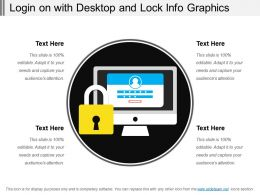 Login On With Desktop And Lock Info Graphics