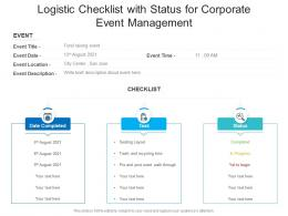 Logistic Checklist With Status For Corporate Event Management
