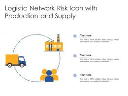 Logistic Network Risk Icon With Production And Supply